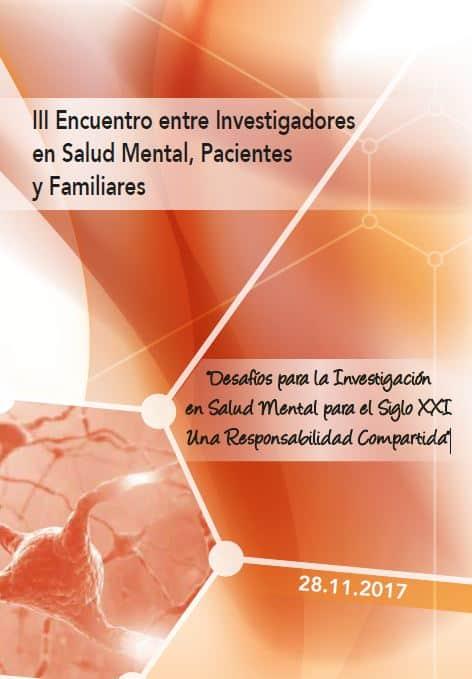 III Encuentro entre Investigadores en Salud Mental, Pacientes y Familiares