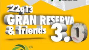 30032019GranReserva&Friends